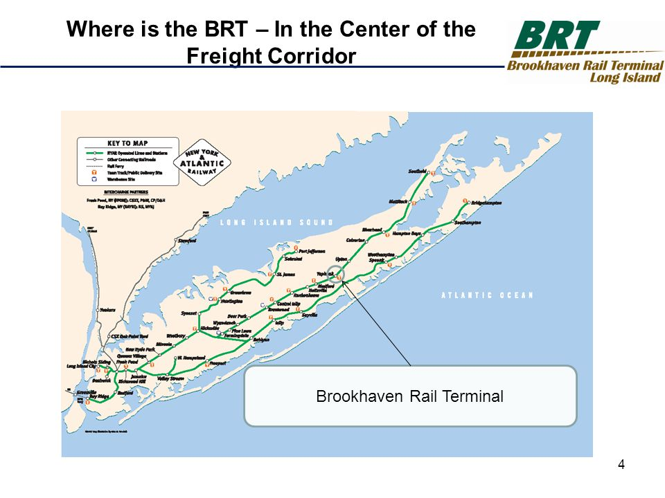 Brookhaven Rail Terminal Where is the BRT – In the Center of the Freight Corridor 4