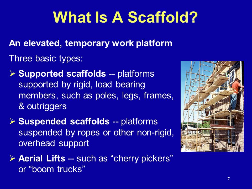 7 What Is A Scaffold.