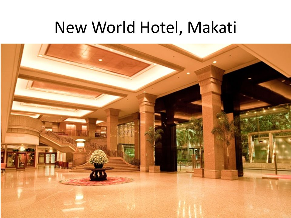 New World Hotel, Makati