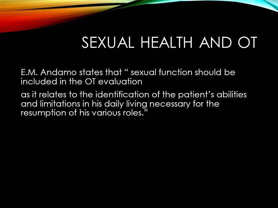 SEXUAL HEALTH AND OT E.M.