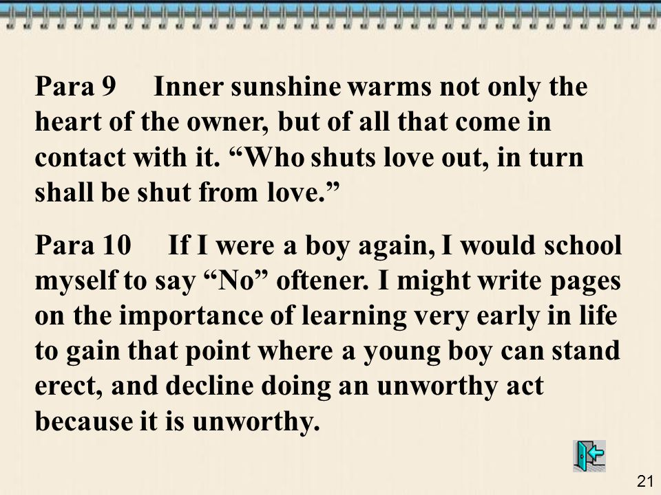 21 Para 9 Inner sunshine warms not only the heart of the owner, but of all that come in contact with it.