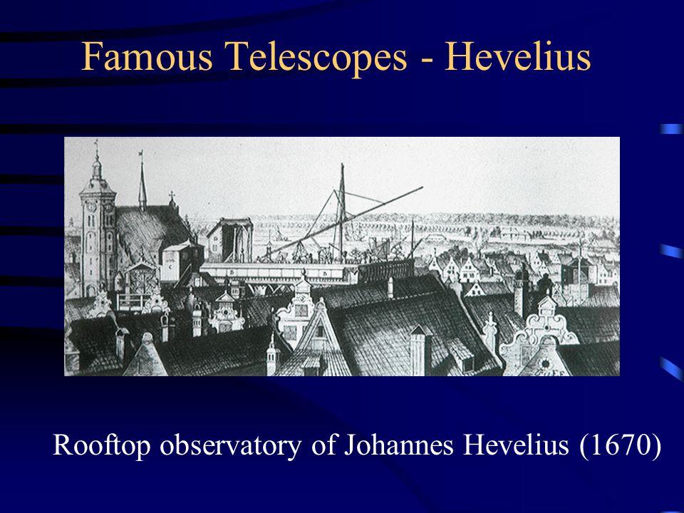 Famous Telescopes - Hevelius Rooftop observatory of Johannes Hevelius (1670)