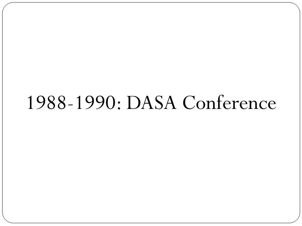 1988-1990: DASA Conference