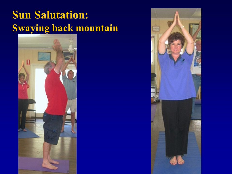 Sun Salutation: Swaying back mountain