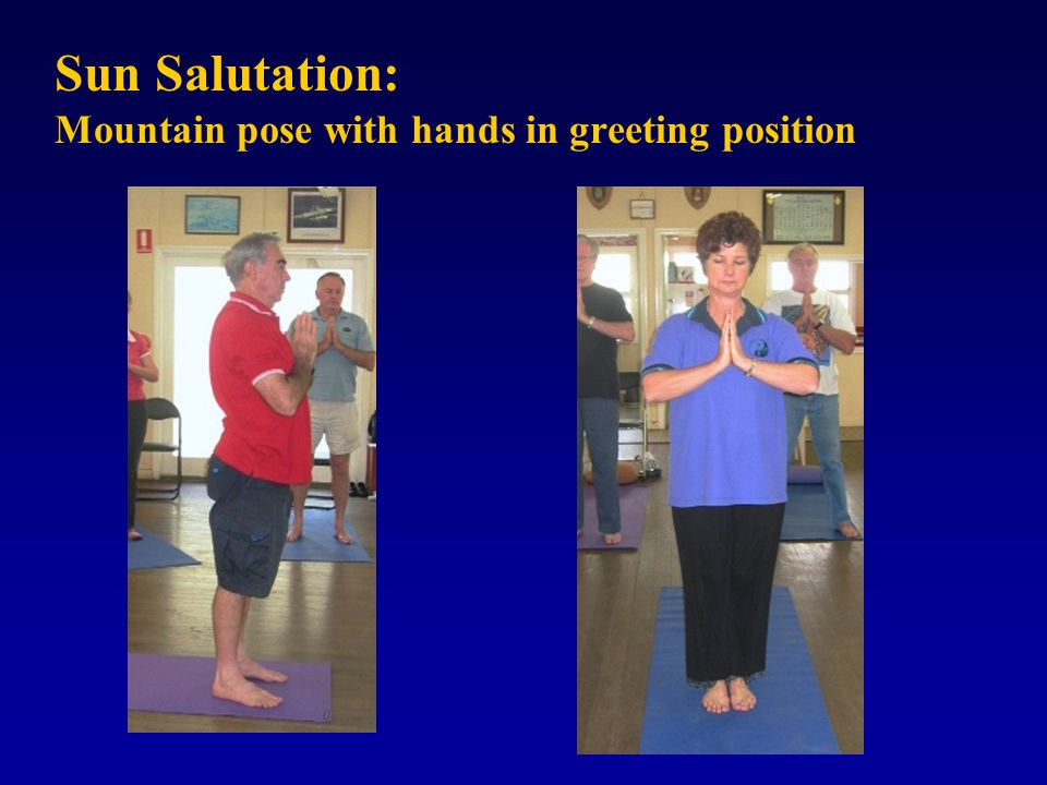 Sun Salutation: Mountain pose with hands in greeting position