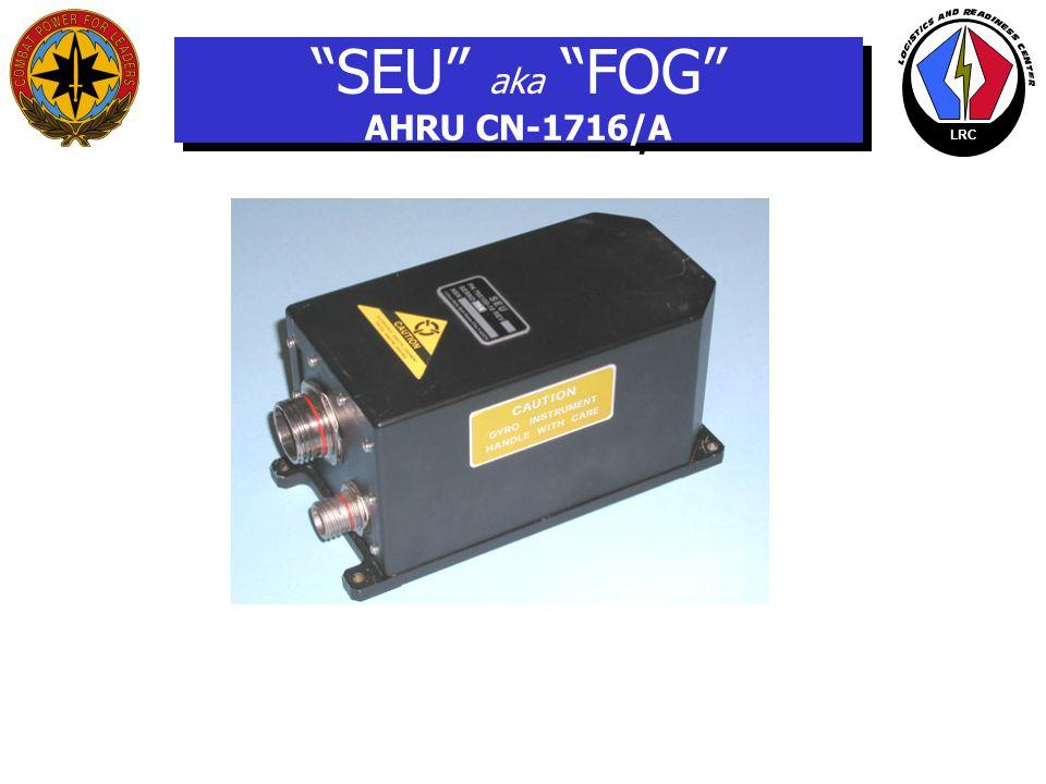 LRC SENSOR ELECTRONIC UNIT (SEU) GENERAL VIEW
