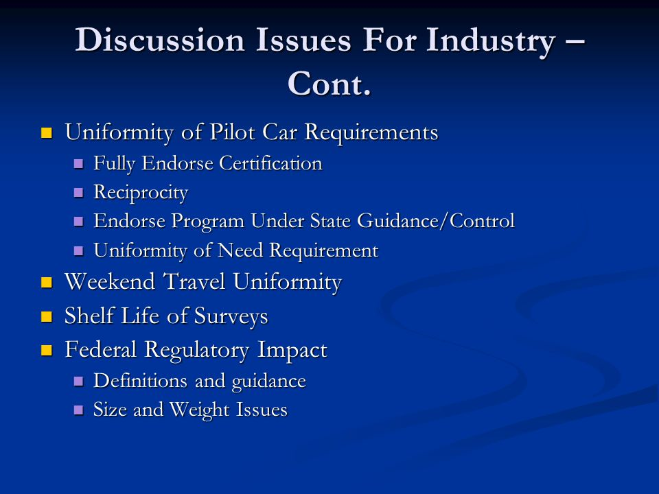 Discussion Issues For Industry – Cont.