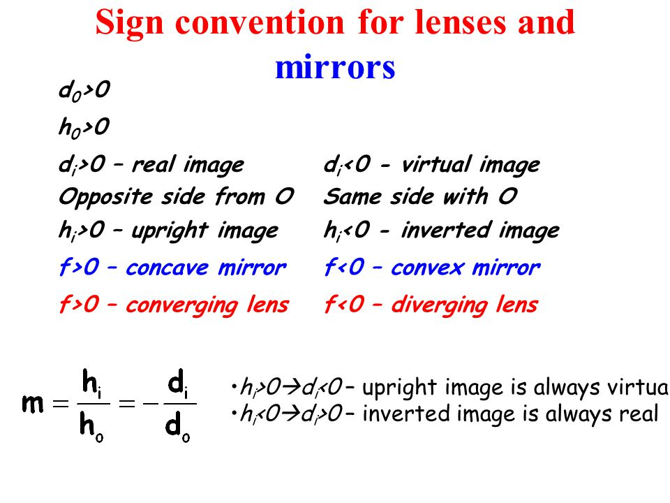 Lens equation d 0 – distance to object d i – distance to image f –focus P – power of lens, in Dioptry (D=1/m) f must be in m