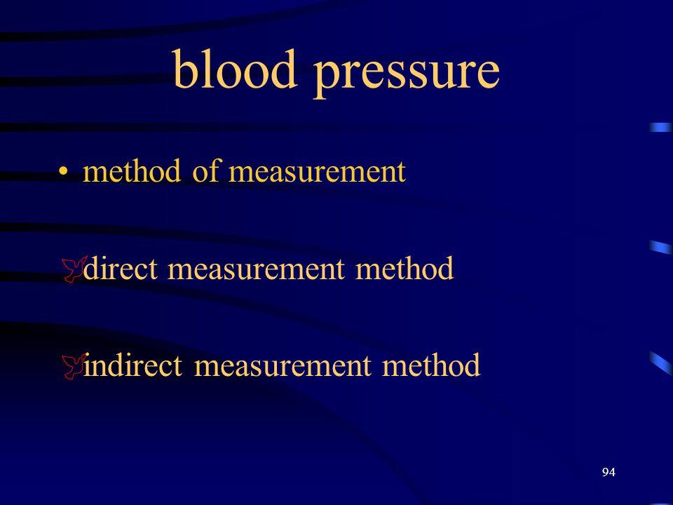 94 blood pressure method of measurement  direct measurement method  indirect measurement method