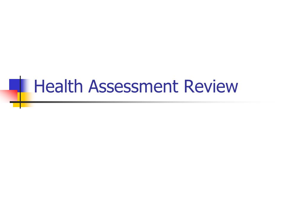 Health Assessment Review