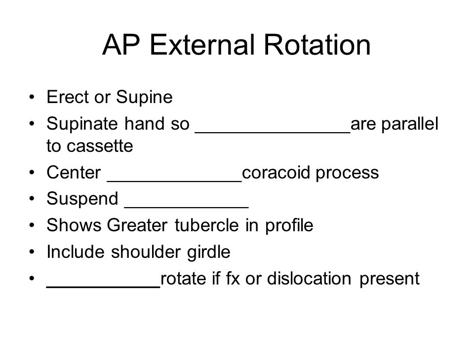 AP External Rotation Erect or Supine Supinate hand so _______________are parallel to cassette Center _____________coracoid process Suspend ___________