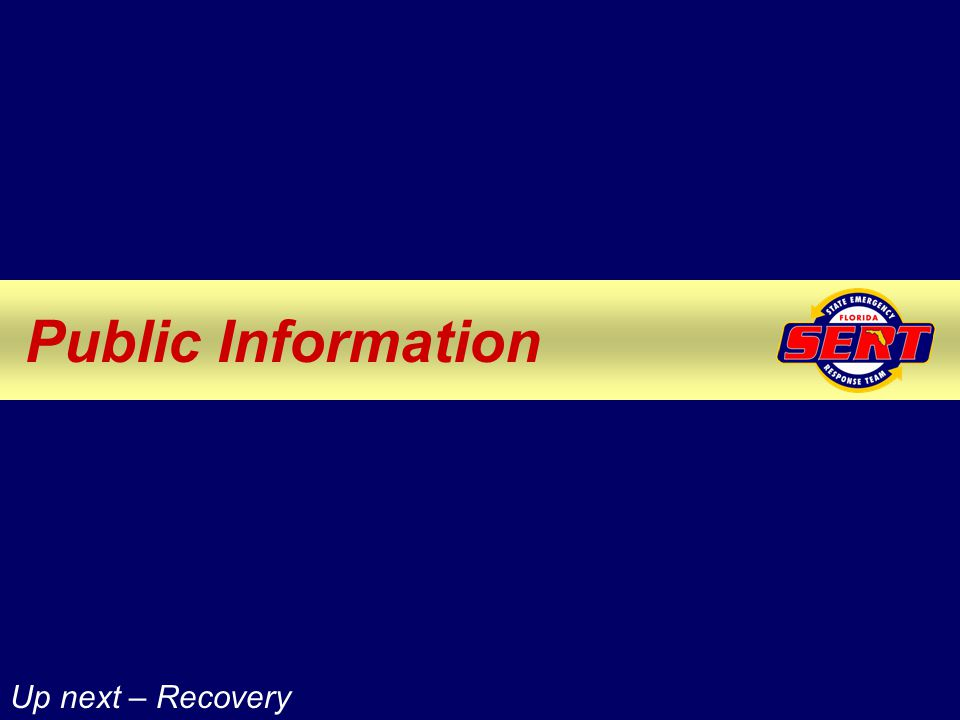 Public Information Up next – Recovery