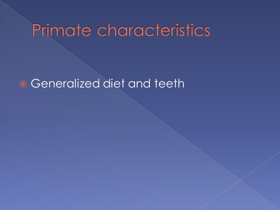  Generalized diet and teeth