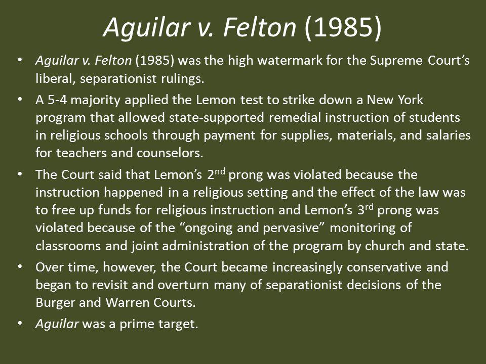 Aguilar v.Felton (1985) Aguilar v.