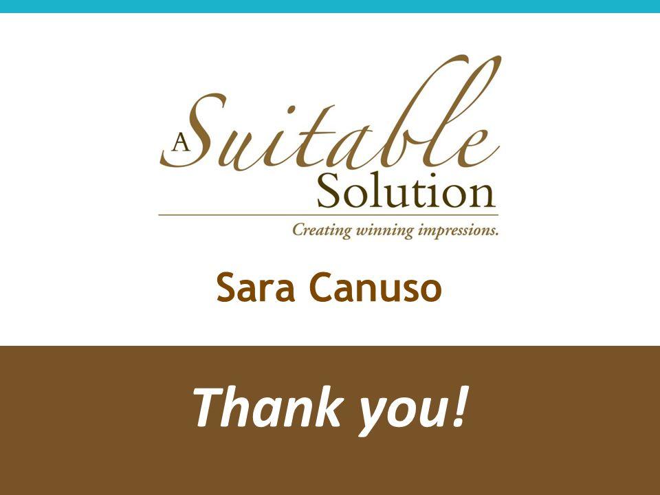 Thank you! Sara Canuso