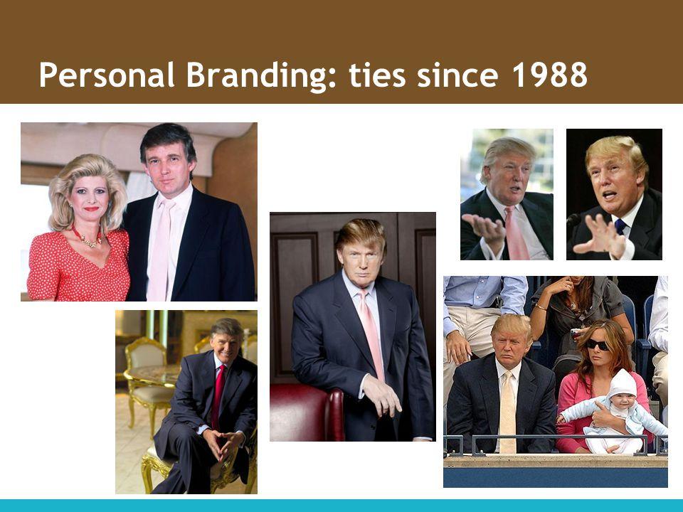 Personal Branding: ties since 1988