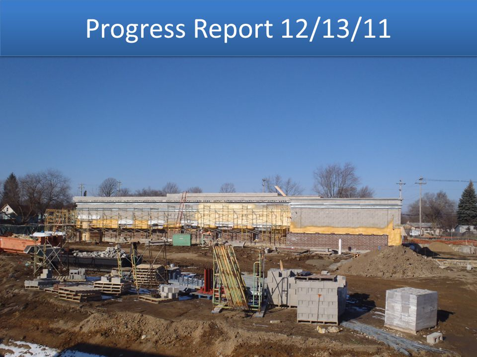 Progress Report 12/13/11