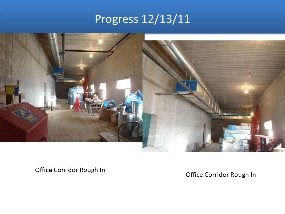 Office Corridor Rough In Progress 12/13/11