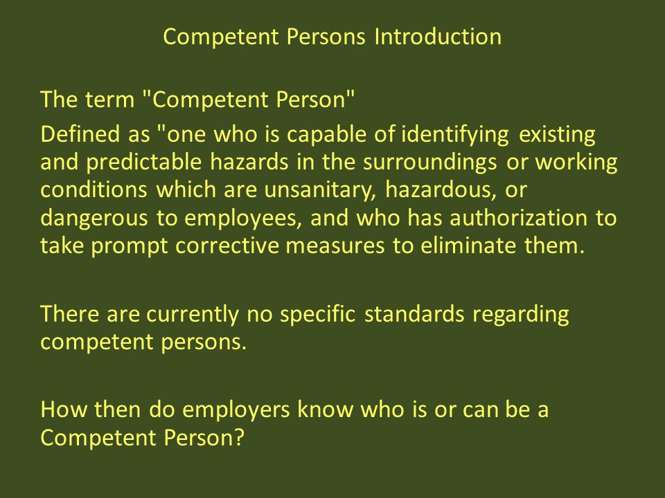 Competent Persons Introduction The term