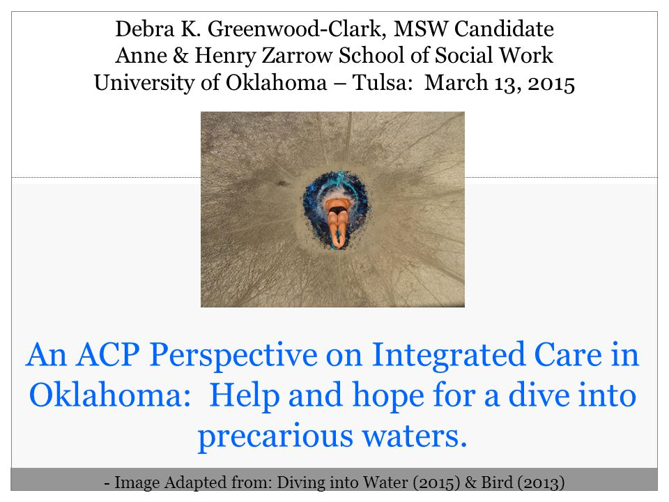 An ACP Perspective on Integrated Care in Oklahoma: Help and hope for a dive into precarious waters.