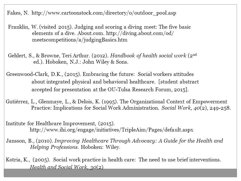Gehlert, S., & Browne, Teri Arthur. (2012). Handbook of health social work (2 nd ed.).
