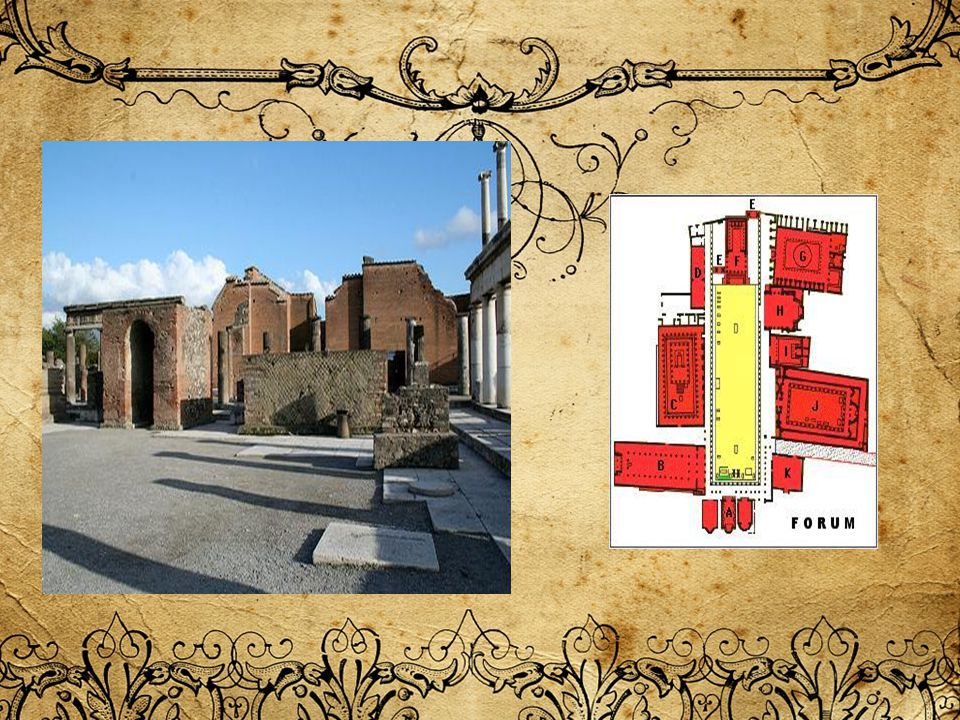 The town s life and activity was run from three Municipal Buildings found in the southern part of the Forum, while the administration of justice was carried out by the Duumviri in the Basilica.