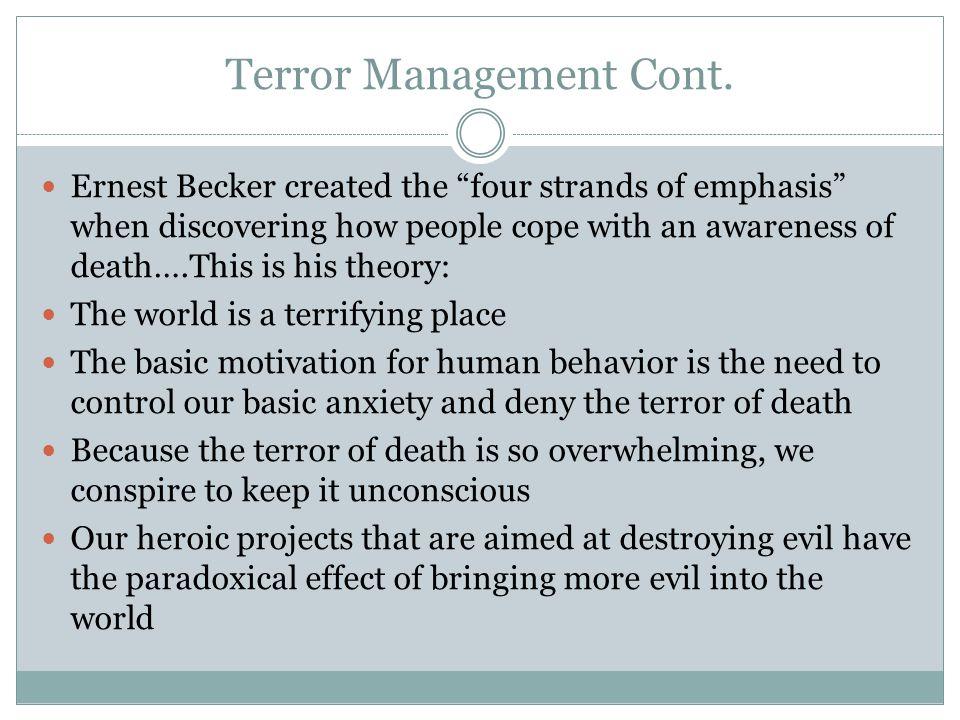 Terror Management Cont.