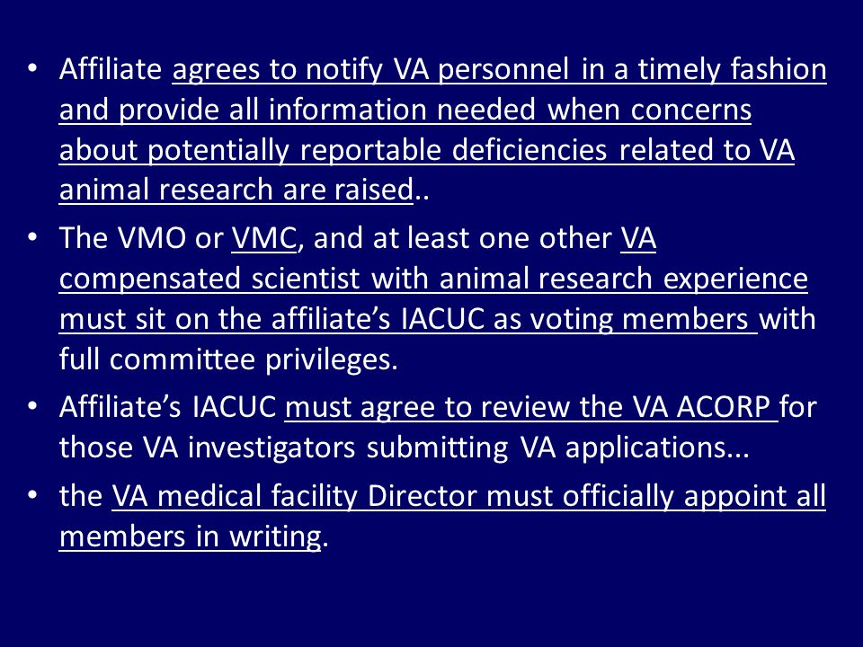 Affiliate agrees to notify VA personnel in a timely fashion and provide all information needed when concerns about potentially reportable deficiencies