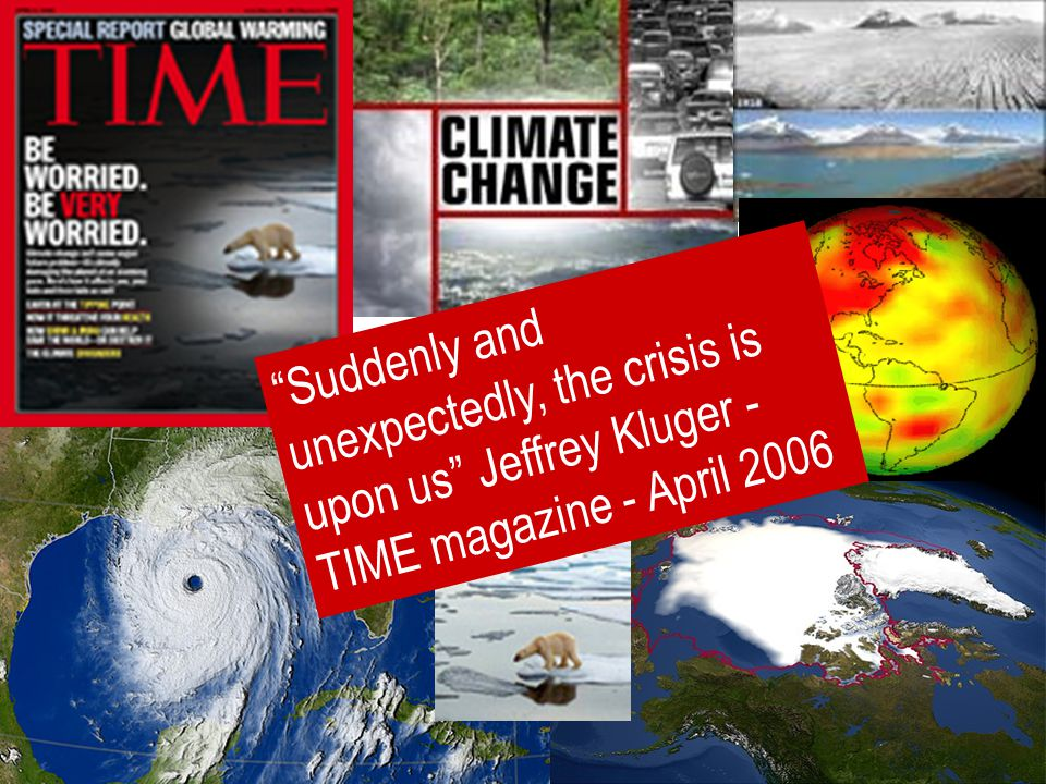 4 Suddenly and unexpectedly, the crisis is upon us Jeffrey Kluger - TIME magazine - April 2006
