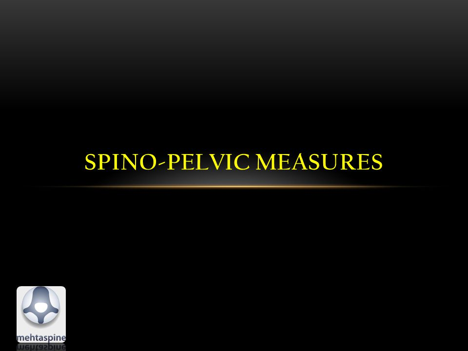 SPINO-PELVIC MEASURES
