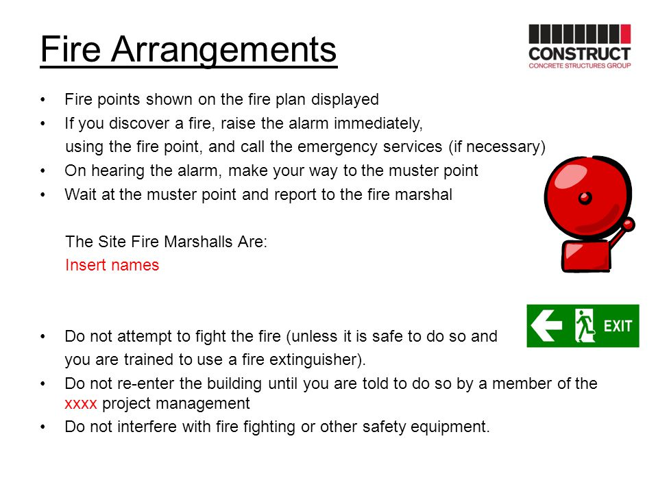 Fire Arrangements Fire points shown on the fire plan displayed If you discover a fire, raise the alarm immediately, using the fire point, and call the