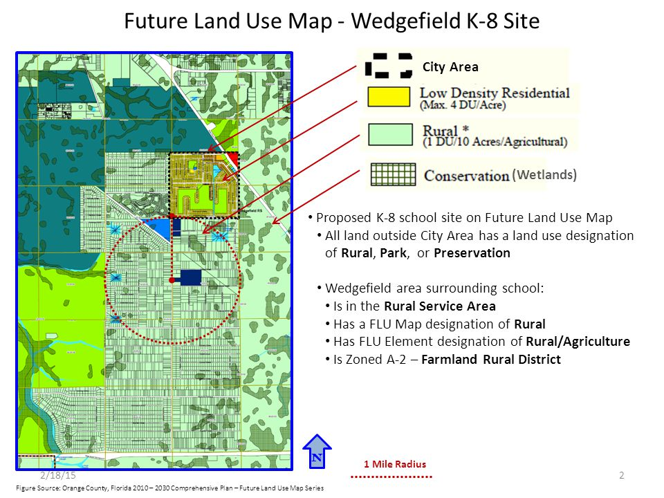 Future Land Use Map - Wedgefield K-8 Site Intent of Florida State Statutes chapters 23.1935 and 1013.33: Public schools should be located where ancillary infrastructure exists to support the needs of the facility and to discourage uncontrolled urban sprawl .