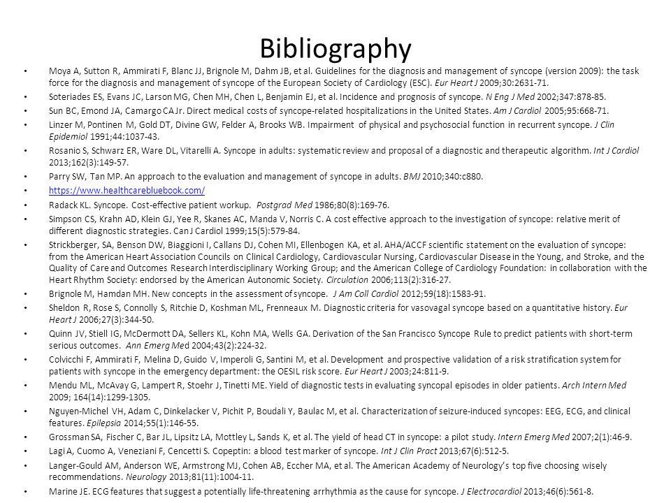 Bibliography Moya A, Sutton R, Ammirati F, Blanc JJ, Brignole M, Dahm JB, et al.
