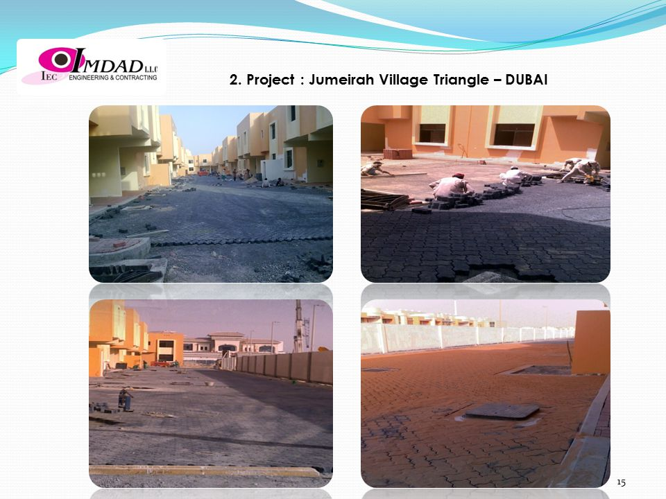 15 2. Project : Jumeirah Village Triangle – DUBAI