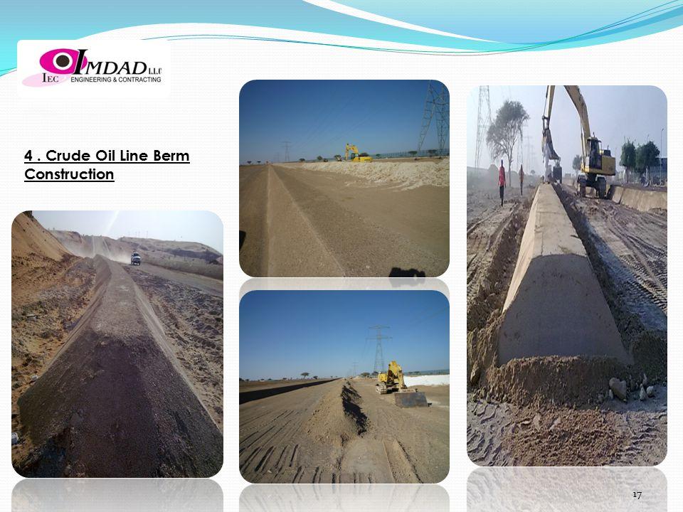 4. Crude Oil Line Berm Construction 17