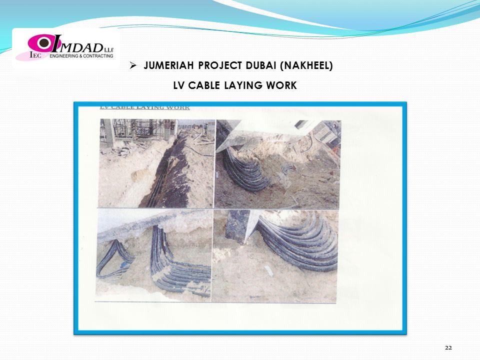 LV CABLE LAYING WORK  JUMERIAH PROJECT DUBAI (NAKHEEL) 22