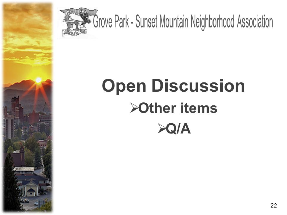 22 Open Discussion  Other items  Q/A