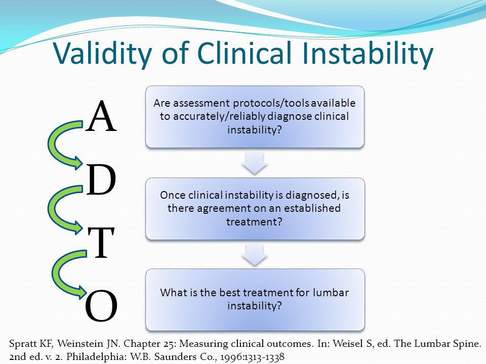Are assessment protocols/tools available to accurately/reliably diagnose clinical instability? Once clinical instability is diagnosed, is there agreem
