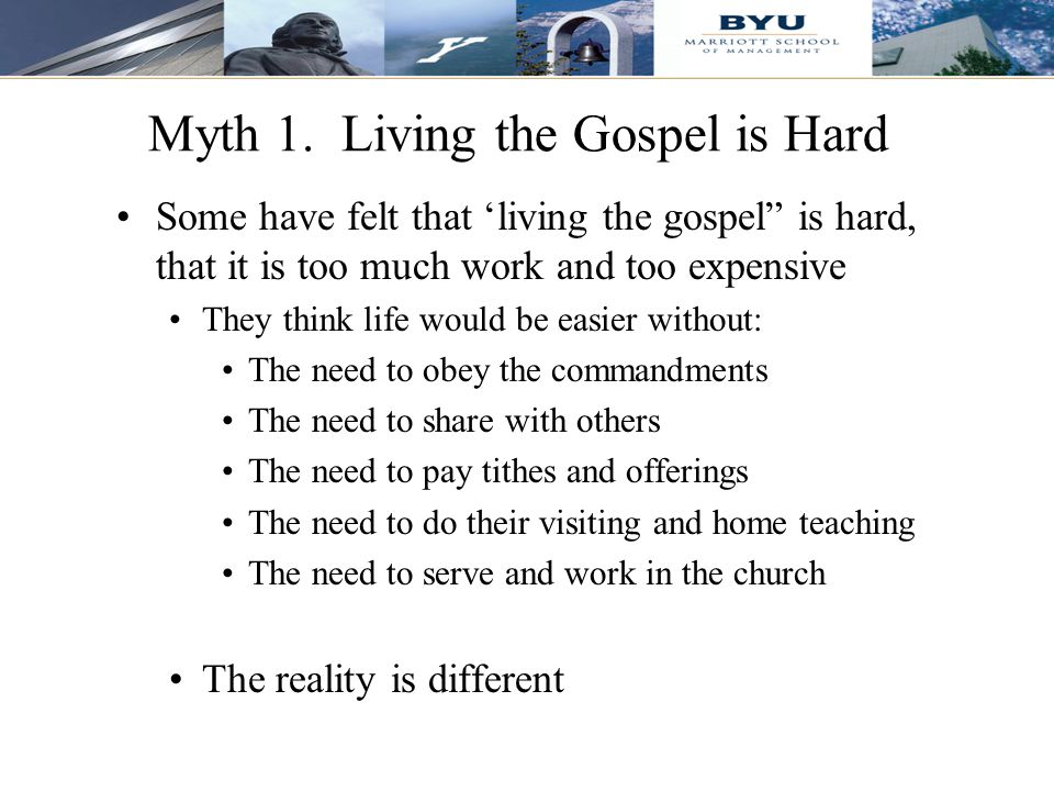 """8 Myth 1. Living the Gospel is Hard Some have felt that 'living the gospel"""" is hard, that it is too much work and too expensive They think life would"""