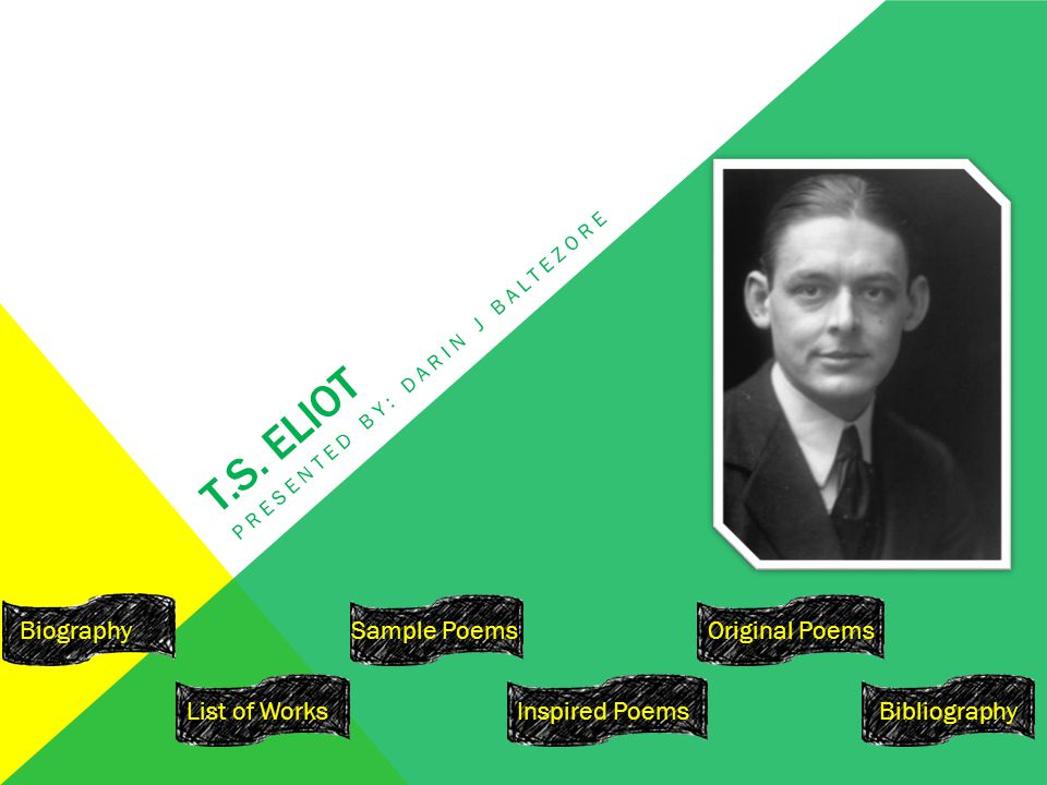 T.S.ELIOT- THE GREAT SORCERER OF POETRY T.S.