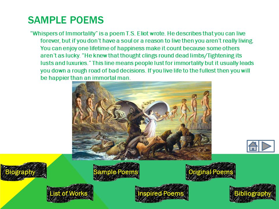 SAMPLE POEMS Whispers of Immortality is a poem T.S.