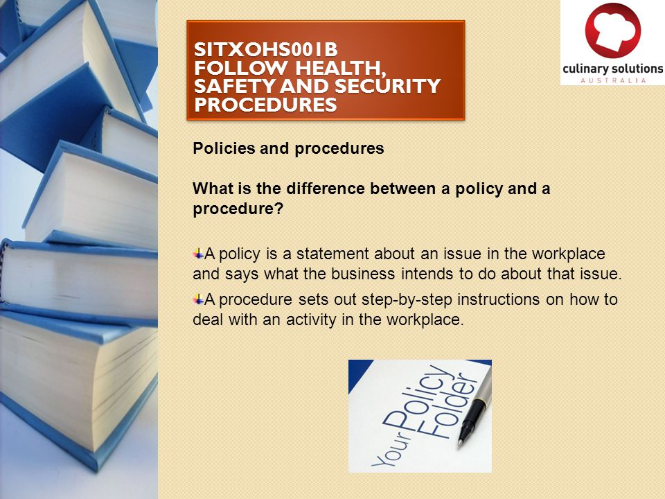 SITXOHS001B FOLLOW HEALTH, SAFETY AND SECURITY PROCEDURES What next.