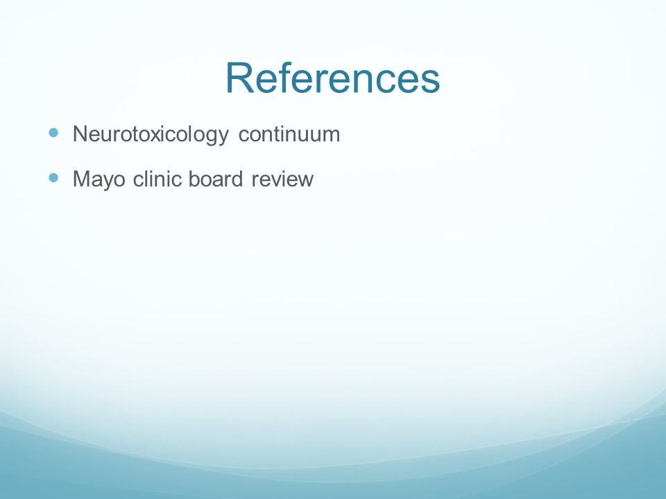 References Neurotoxicology continuum Mayo clinic board review