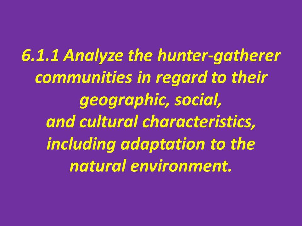 hunter- gatherers