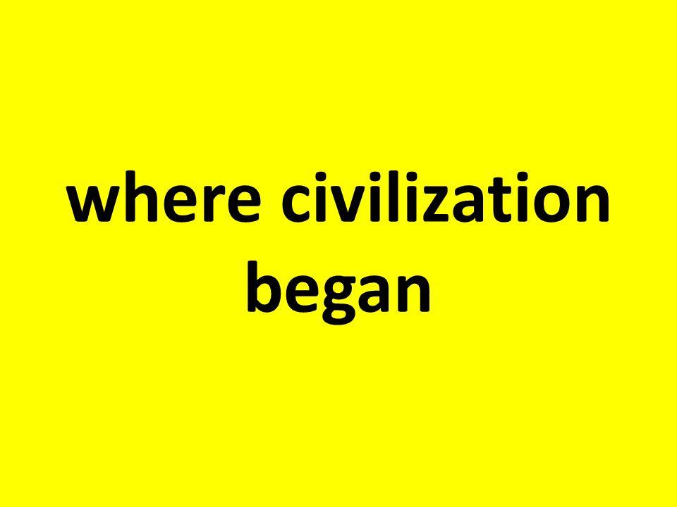 where civilization began
