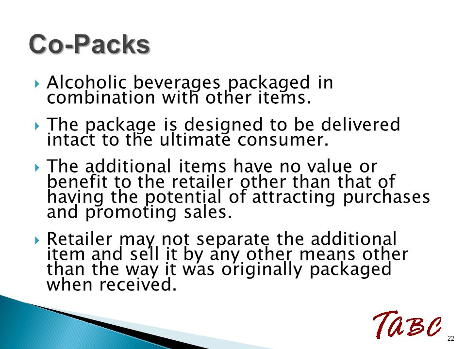  Alcoholic beverages packaged in combination with other items.  The package is designed to be delivered intact to the ultimate consumer.  The addit
