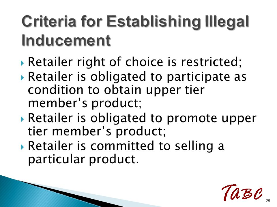  Retailer right of choice is restricted;  Retailer is obligated to participate as condition to obtain upper tier member's product;  Retailer is obl