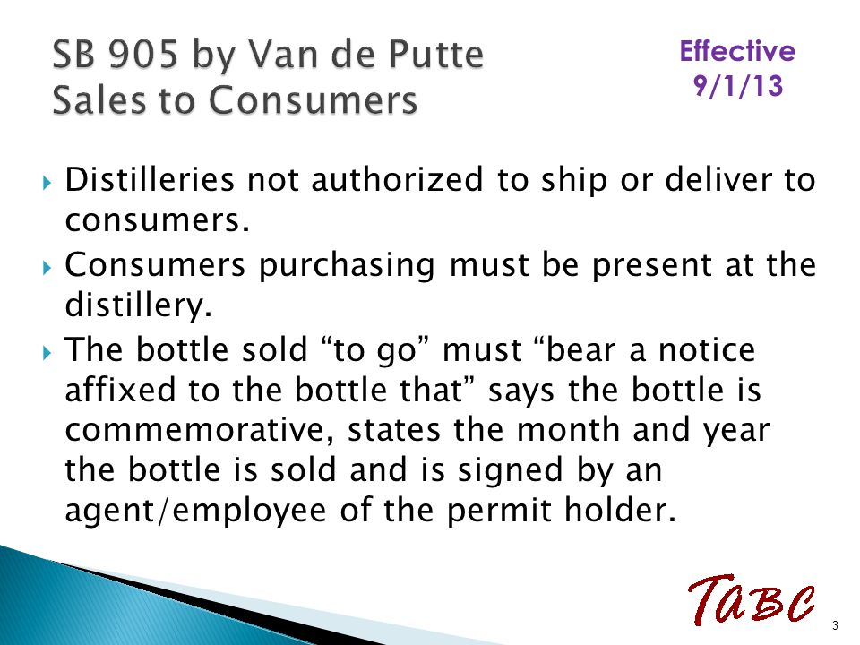 " Distilleries not authorized to ship or deliver to consumers.  Consumers purchasing must be present at the distillery.  The bottle sold ""to go"" mus"