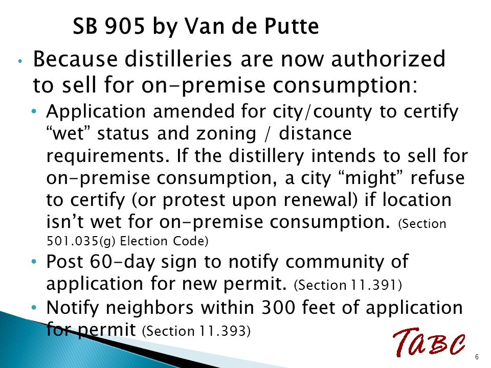 "Because distilleries are now authorized to sell for on-premise consumption: Application amended for city/county to certify ""wet"" status and zoning / d"