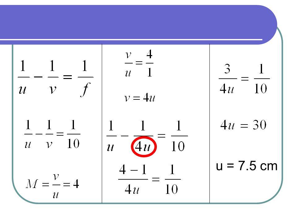 u = 7.5 cm